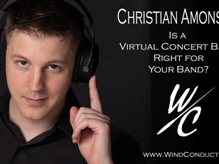 Christian Amonson: Is a Virtual Concert Band Right for Your Band?