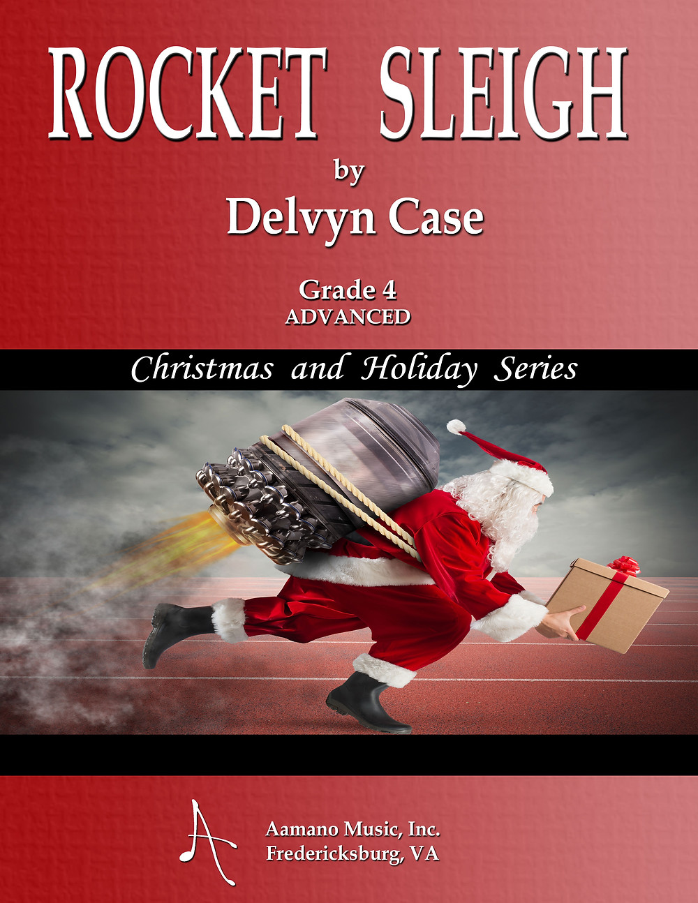 Rocket Sleigh by Delvyn Case for Concert band