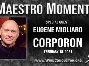 TONIGHT: Eugene Migliaro Corporon, 8PM (EST)