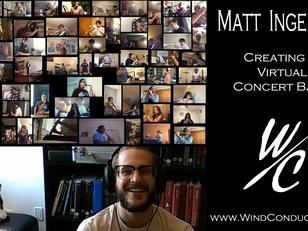 Matt Ingelson - Creating a Virtual Concert Band