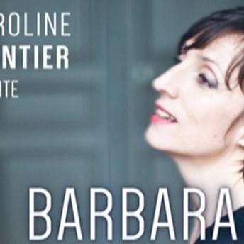 Caroline Montier chante Barbara amoureuse