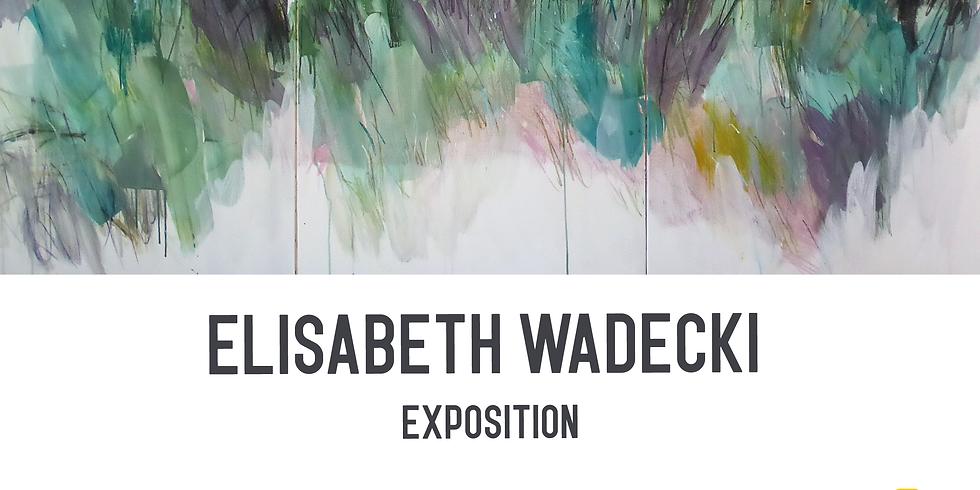 Exposition d'Elisabeth Wadecki