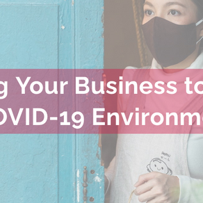 Adapting Your Business to the New COVID-19 Environment