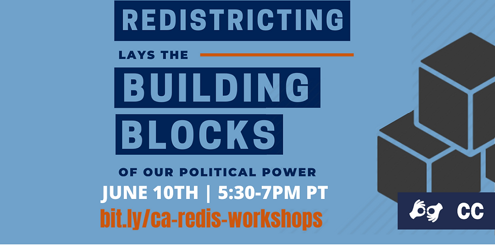 Introduction to Redistricting & Mapping Your Communities