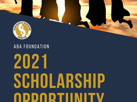 Asian Business Association Foundation: 2021 Scholarship Opportunity