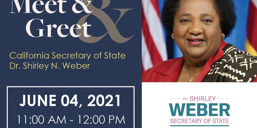Meet & Greet: California Secretary of State Dr. Shirley N. Weber