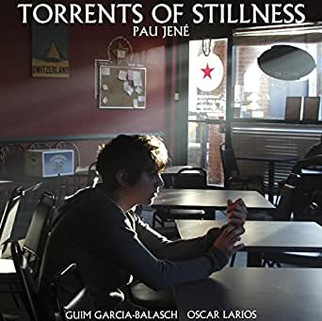 Pau Jenè - Torrents Of Stillness