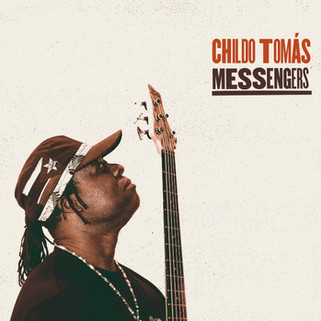 Childo Tomás - Messengers