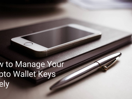 How to Manage Your Crypto Wallet Keys Safely