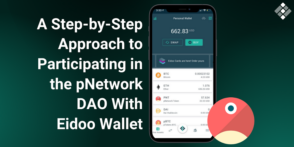 A Step-by-Step Approach to Participating in the pNetwork DAO With Eidoo Wallet