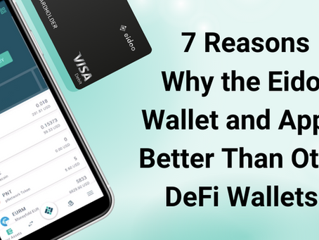 7 Reasons Why the Eidoo Wallet and App Is Better Than Other DeFi Wallets.