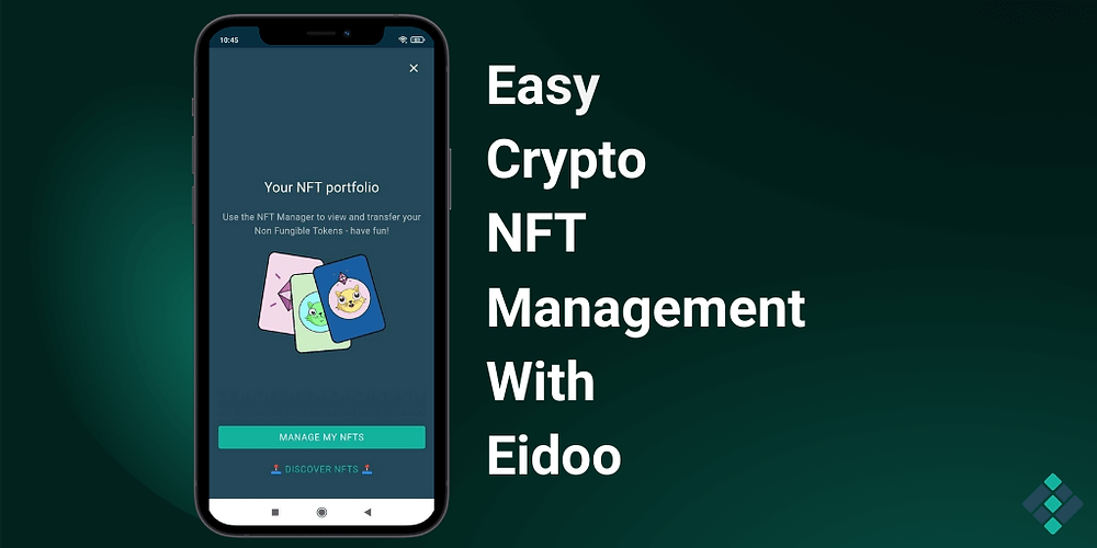 Easy Crypto NFT Management with Eidoo wallet