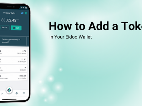How to Add a Token Into Your Eidoo Wallet