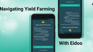 Navigating Yield Farming with Eidoo