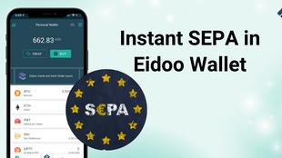Instant SEPA in Eidoo Wallet