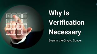 Why Is KYC/AML Necessary, Even in the Crypto Space?