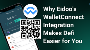 Why Eidoo's WalletConnect Integration Makes DeFi Easier for You