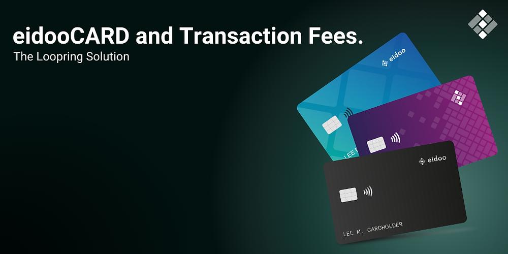 eidooCARD Loopring transaction fees