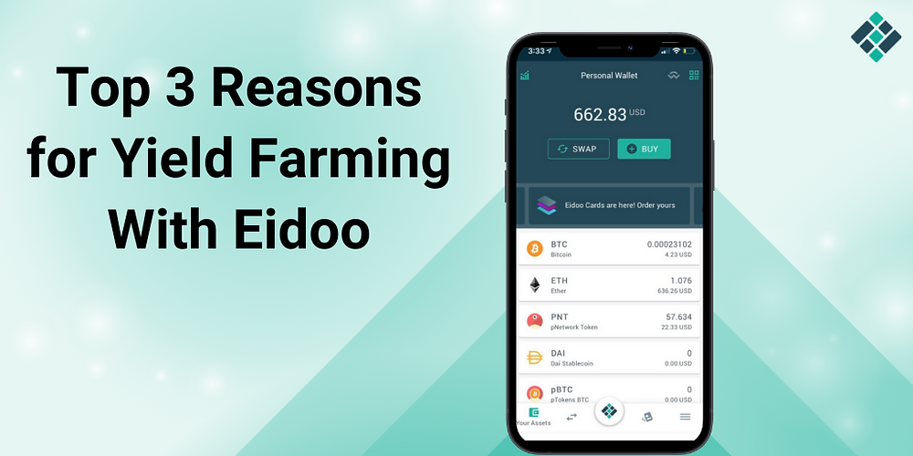 Top 3 Reasons for Yield Farming With Eidoo