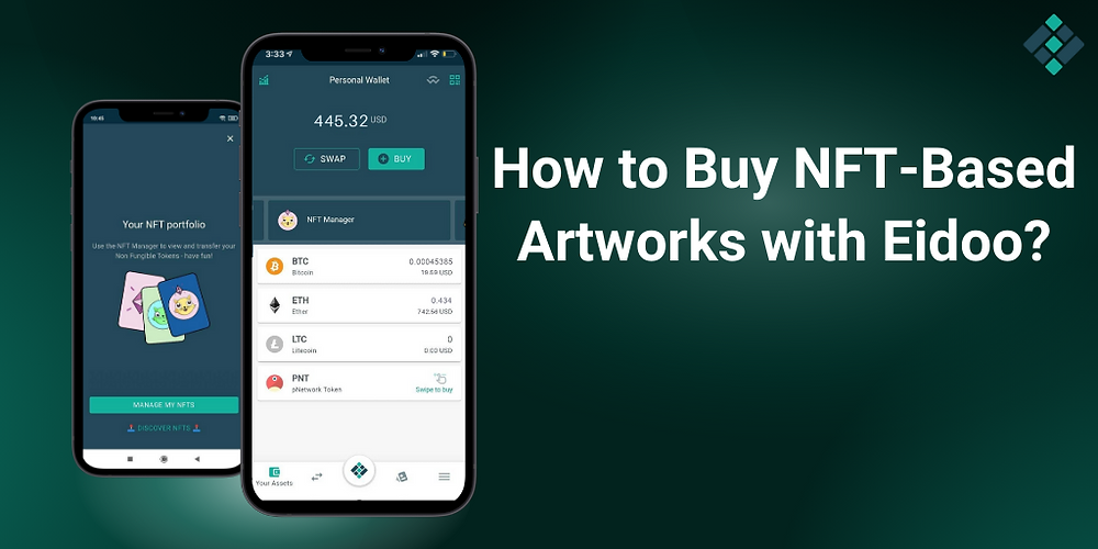 How to Buy NFT-Based Artworks With Eidoo