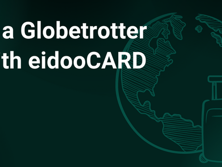 Be a Globetrotter With eidooCARD