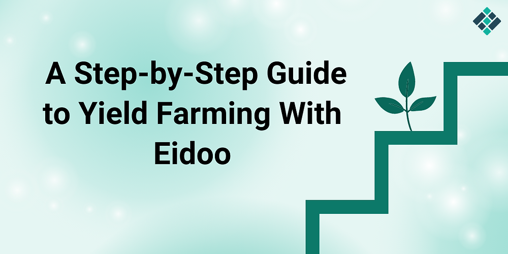 eidoo yield farming step by step guide