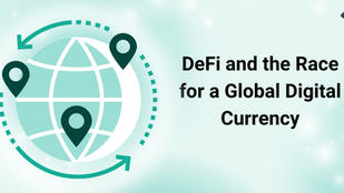 DeFi and the Race for a Global Digital Currency