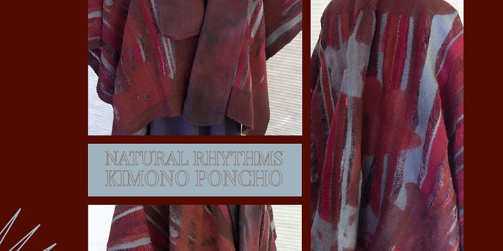 Natural Rhythms Kimono Poncho – 4-day Workshop