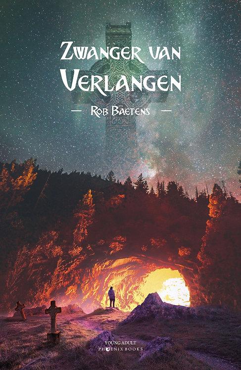 ZWANGER VAN VERLANGEN - Rob Baetens