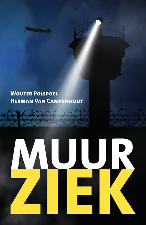 MUURZIEK - Wouter Polspoel & Herman Van Campenhout