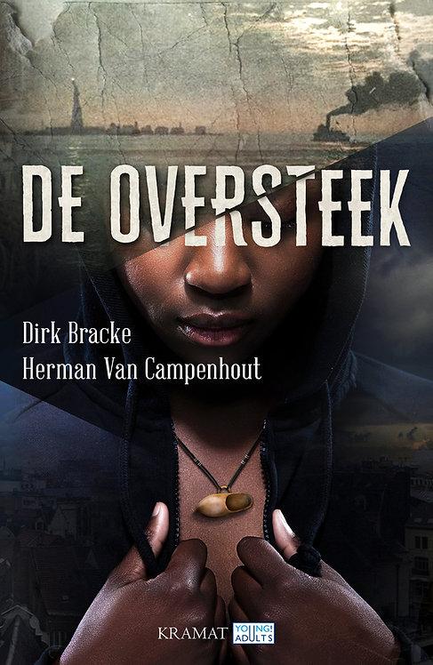 DE OVERSTEEK - Dirk Bracke