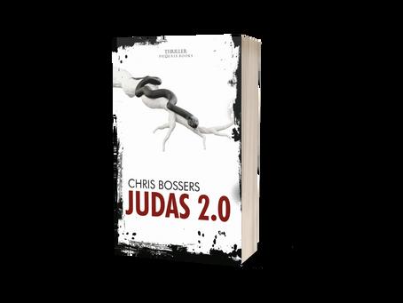 WORDT VERWACHT! - Judas 2.0, het nieuwe boek van Chris Bossers.
