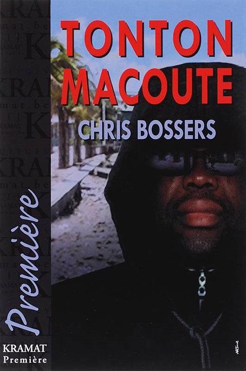 TonTon Macoute - Chris Bossers