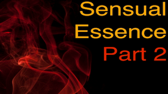 Heal Your Sensual Essence Part 2