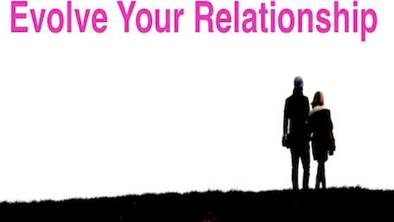 Relationship Intensive Part 3 - Evolve your Relationship