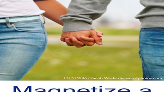 Relationship 3  Magnetize a Wonderful Partner