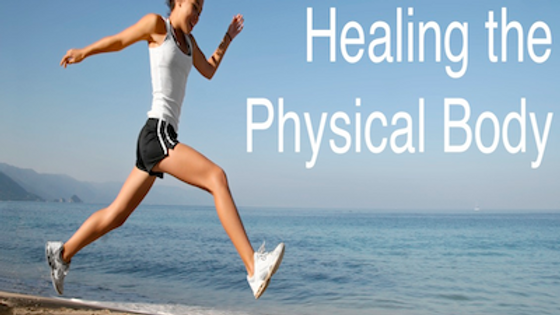 Healing the Physical Body