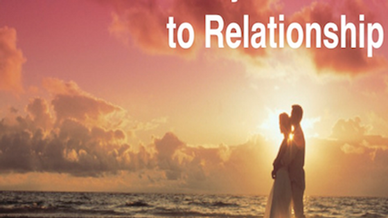 Relationship 5 Becoming Fully Available to Relationship