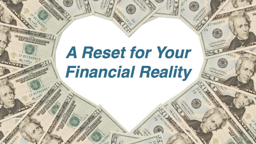 A Reset for Your Financial Reality