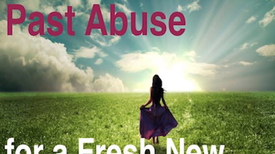 A Release from Past Abuse for a Fresh New Start