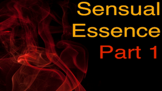 Heal Your Sensual Essence Part 1