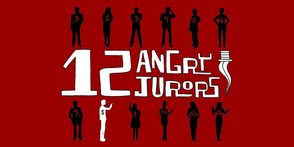 November 2nd: 12 Angry Jurors