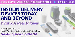 INSULIN DELIVERY DEVICES TODAY AND BEYOND: WHAT RDS NEED TO KNOW