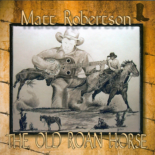 The Old Roan Horse CD