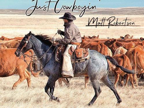Just Cowboyin