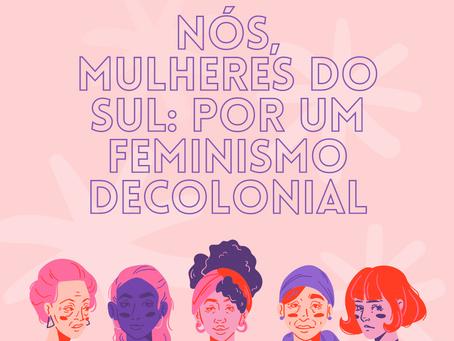 Nós, Mulheres do Sul: por um feminismo decolonial
