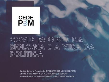 COVID 19: O SER DA BIOLOGIA E A VIDA DA POLÍTICA
