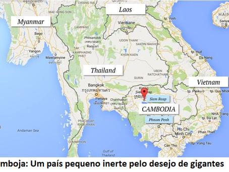 Camboja: Um país pequeno inerte pelo desejo de gigantes