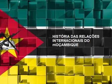 História das Relações Internacionais de Moçambique