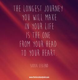 longest journey is head to heart